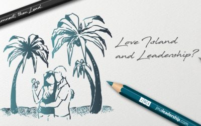 What Love Island Can Teach Us About Leadership